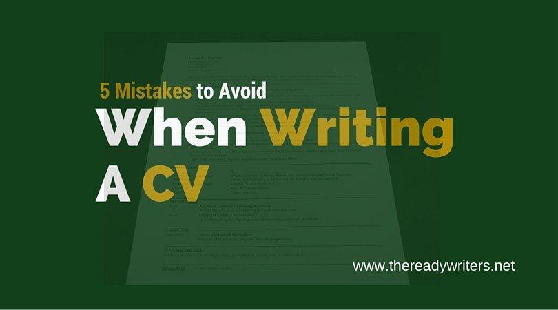 5 Mistakes You Should Avoid When Writing a Curriculum Vitae CV